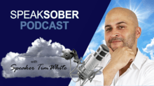 youtube-thumbnail-speak-sober-podcast-with-speaker-tim-white